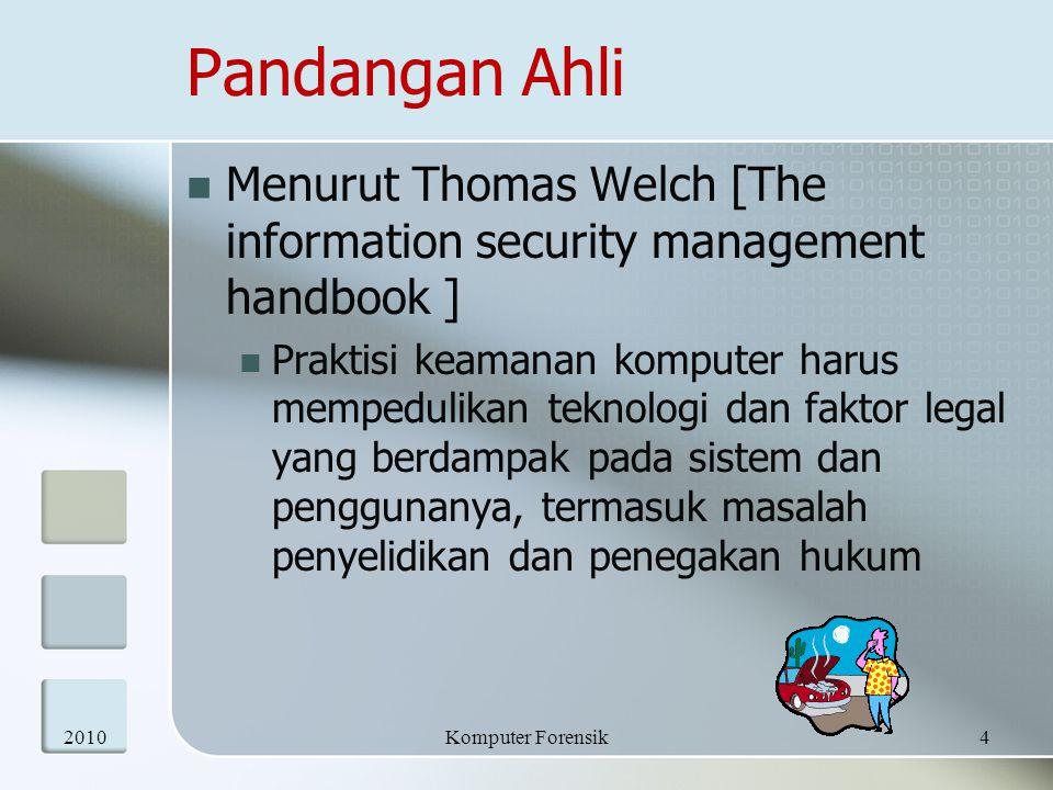 Pandangan Ahli Menurut Thomas Welch [The information security management handbook ]